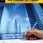 Giới thiệu Tạp chí Nhà thầu – Thị trường Xây dựng